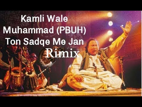 kamli wale muhammad remix letest |Ustaaad Nusrat Fateh Ali Khan