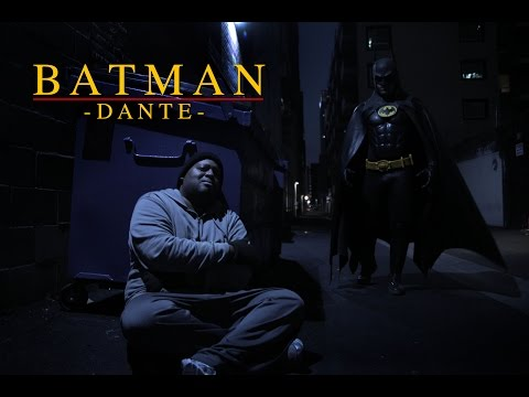 BATMAN - DANTE (a fan film by Chris .R. Notarile)
