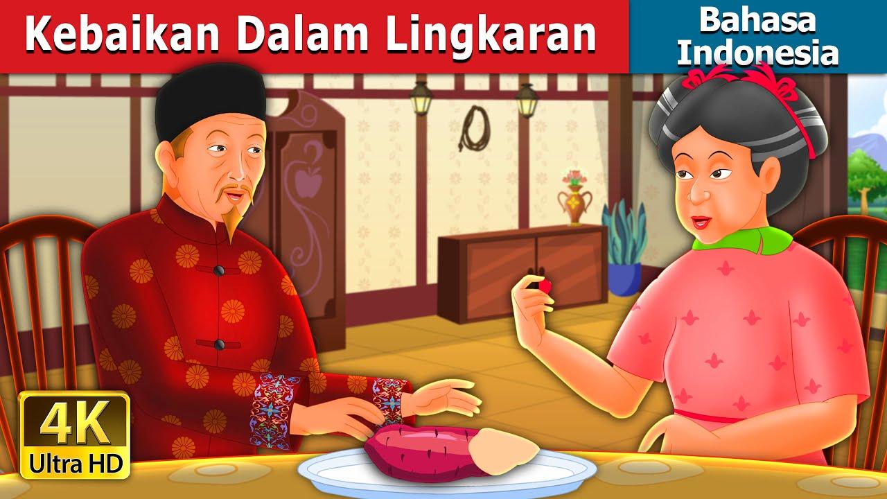 Kebaikan Dalam Lingkaran   Kindness in Circles Story   Dongeng Bahasa Indonesia