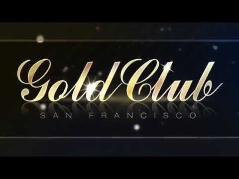 Welcome to The Gold Club San Francisco