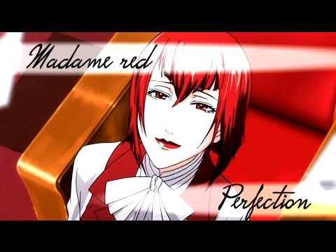 ♬ [AMV] Kuroshitsuji - Madame Red - Perfection