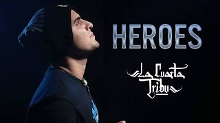 La Cuarta Tribu-Héroes (Video Oficial)