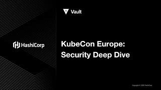 KubeCon Europe: Deep Dive - Vault \u0026 Boundary on Kubernetes