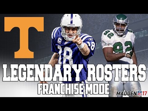 Legendary Tennessee Vols Roster | Madden 17 Connected Franchise | Peyton Manning + Reggie White