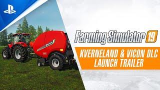 Farming Simulator 19 - Kverneland & Vicon DLC Launch Trailer | PS4