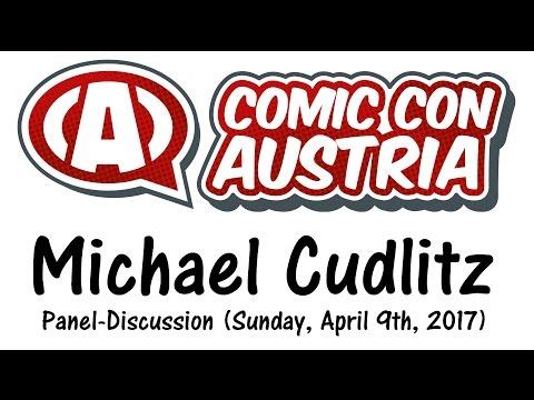MICHAEL CUDLITZ / Comic Con Austria 2017 Panel, Sunday