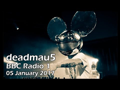 deadmau5 - BBC Radio 1 Residency (05 Jan 2017) [PART 1]