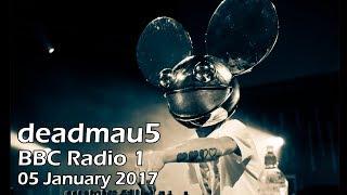 deadmau5 - BBC Radio 1 Residency (05 Jan 2017) [PART 1]