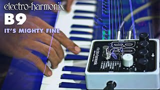 Electro Harmonix B9 Organ Machine pedal - It's Mighty Fine (Song by Bayu Ardianto)