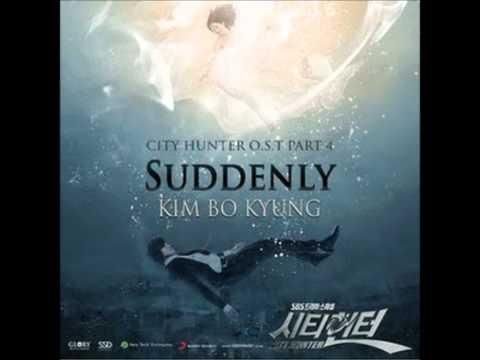 Kim Bo Kyung- Suddenly (City Hunter OST)