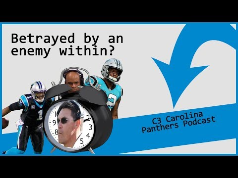 Betrayed by an Enemy Within? (C3 Panthers Podcast Ep. 18.37)