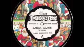 Thee Headcoatees - Santa Claus