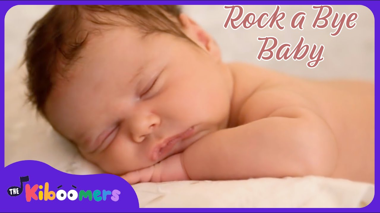 Rock a bye baby baby songs rockabye baby lullaby song the kiboomers youtube