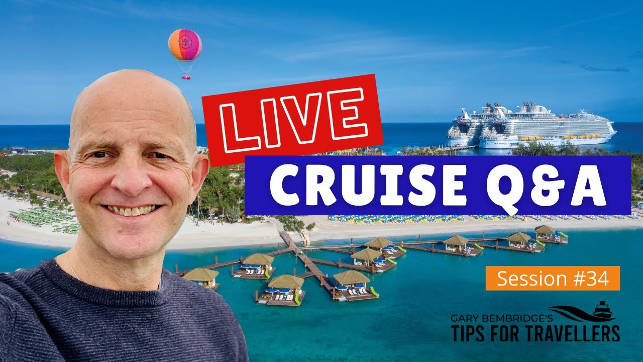 Live Cruise Q&A Hour #34. Your Questions Answered. Sunday 25 July 2021
