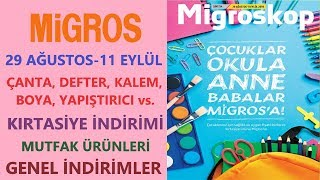 Mİgros 29 AĞustos - 11 EylÜl 2019 / Mİgros Çanta, Kalem Defter İndİrİmİ / Mİgros