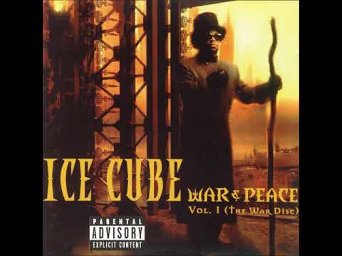 Ice Cube - War & Peace vol. 1 (The War Disc) (Full Album)
