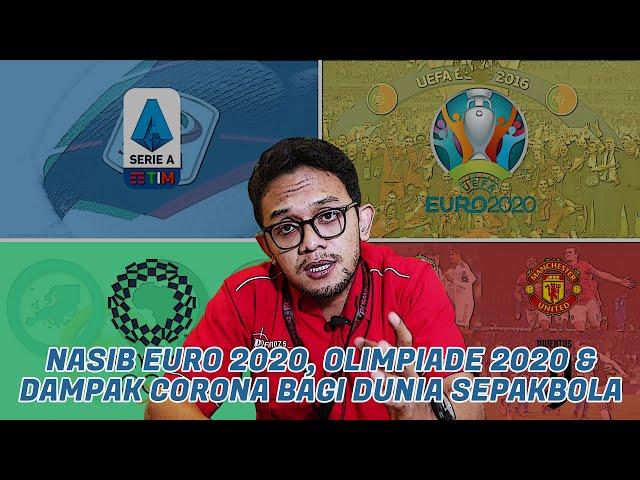 Nasib Euro 2020, Olimpiade 2020, dan Dampak Corona Bagi Dunia Sepakbola | Bobolaan Eps. 4
