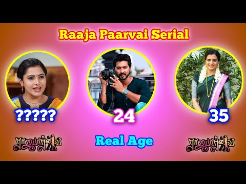 Raaja Paarvai Serial Cast Real Name and Real Age | Raaja Paarvai Serial Cast Name