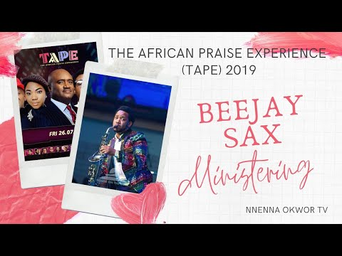 Beejay Sax Ministering At TAPE 2019