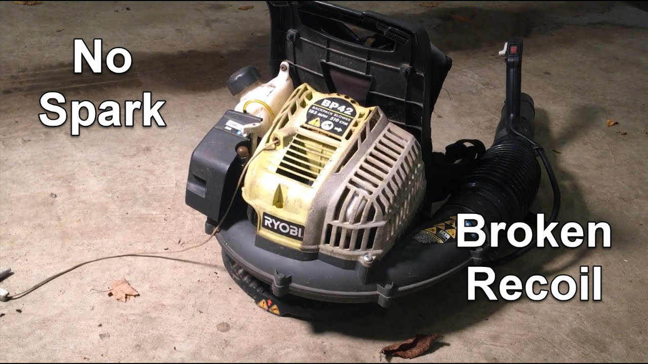 Ryobi Leaf Blower Repair Will Not Start No Spark Bp42 Youtube