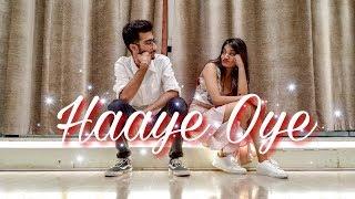 Haaye Oye - Qaran ft. Ash King | Dance Cover | Naeem Patel Choreography ft. Yesha Khara
