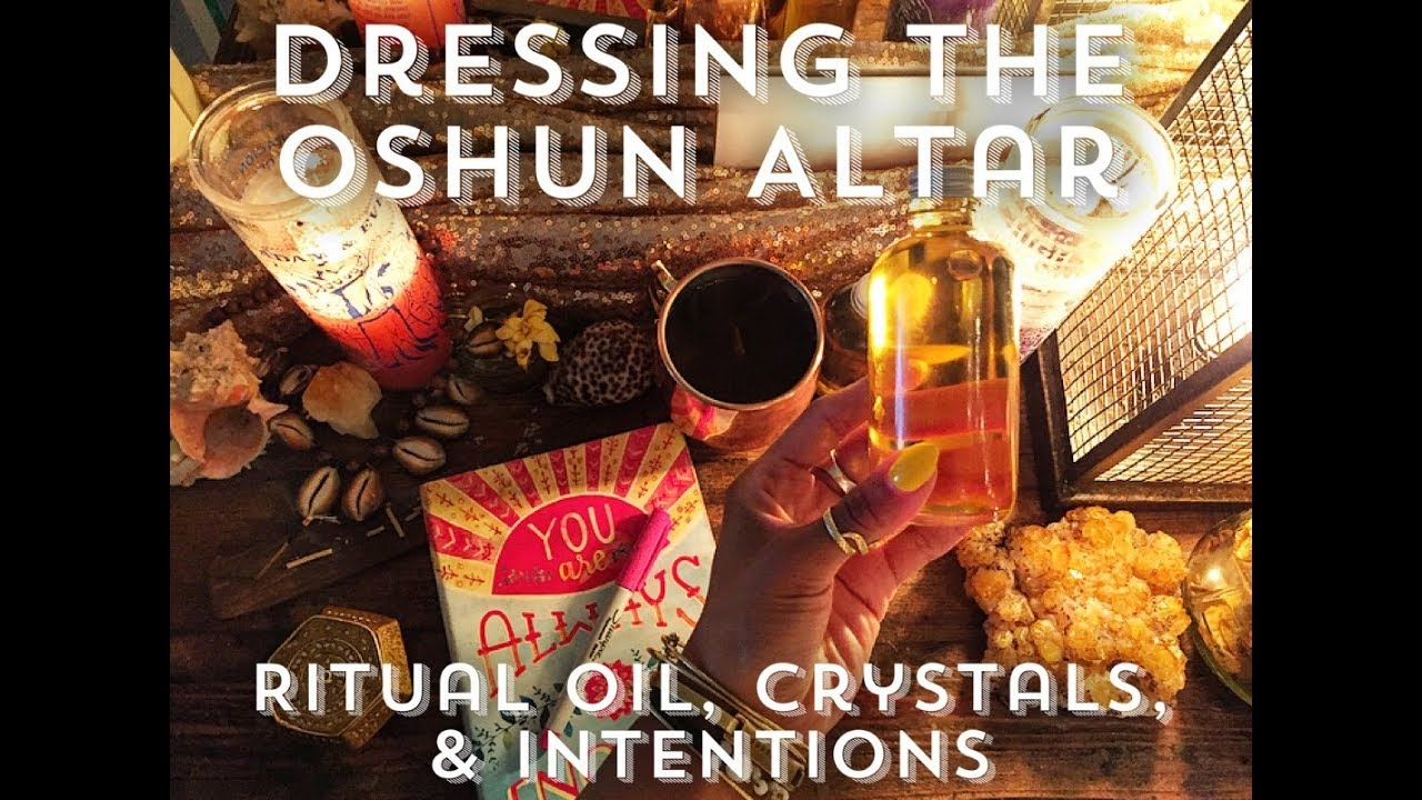 WITCH WORK 🌻🍯🐝- DRESSING THE OSHUN ALTAR | Candles, Ritual Oil, &  Intention