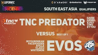 TNC Predator vs Team EVOS (BO1) | EPICENTER Major SEA Qualifiers