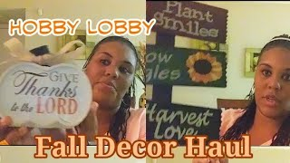 Fall decor haul from Hobby Lobby/ 99 cent store/ Children's Place Shopping haul