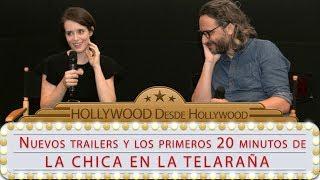 LA CHICA EN LA TELARAÑA / primeros 20 minutos / nuevos trailers - Hollywood desde Hollywood