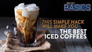 How To Make The Best Iced Coffee | BASICS