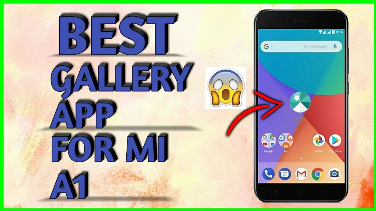 Where Is Gallery In Mi A1