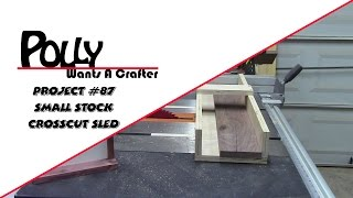 Small Stock Crosscut Sled