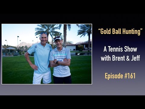 #161  - Tennis Confidence - Gold Ball Hunting - The #1 thing to do more of ...