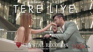Tere Liye (Official Video) - Sheraz & Arif | Aruba Butt | Crystal Records