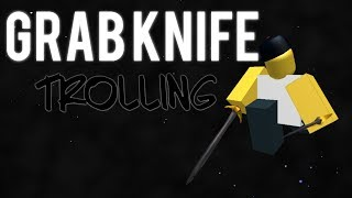 GRAB KNIFE V4 TROLLING AND DOWNLOAD (LEAKED SCRIPT!) // Roblox - Exploiting #3