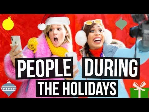 TYPES OF PEOPLE DURING THE HOLIDAYS + GIVEAWAY | MyLifeAsEva + Alisha Marie
