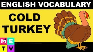 English Vocabulary with Meaning | Cold Turkey