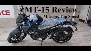 Yamaha MT-15 review. Real mileage, top speed, pros.& Cons., Price..