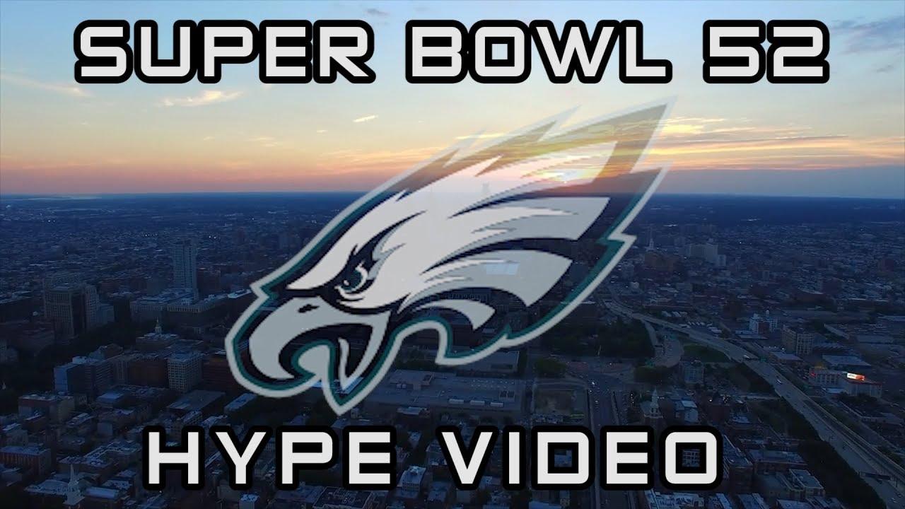 77eae5609 PHILADELPHIA EAGLES SUPER BOWL 52 HYPE VIDEO - YouTube