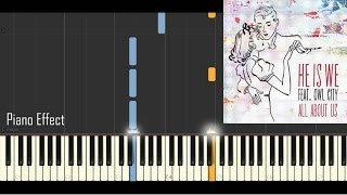 He Is We - All About Us ft. Owl City (Piano Tutorial Synthesia)