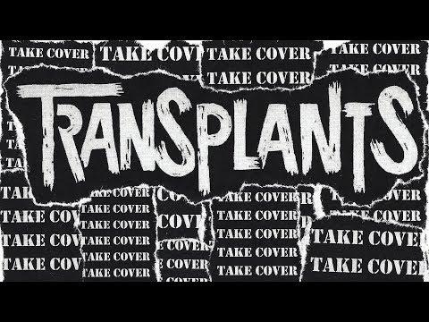 Transplants - Take Cover (FULL ALBUM 2017)