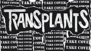 Transplants - Take Cover (FULL ALBUM 2017)