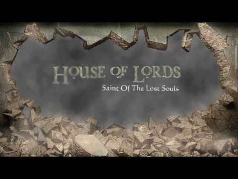 "House of Lords ""Saint Of The Lost Souls"" EPK (Official)"