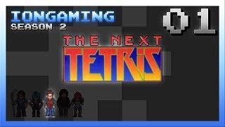 The Next Tetris Episode 1