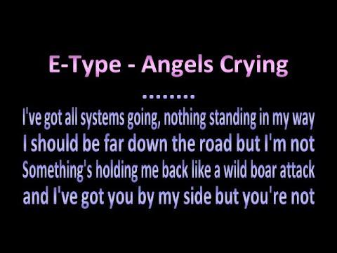 E type - Angels Crying - Karaoke
