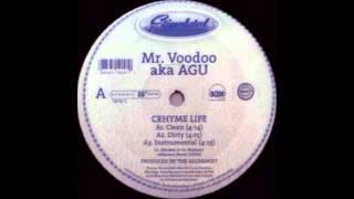 Mister Voodoo-Crhyme Life