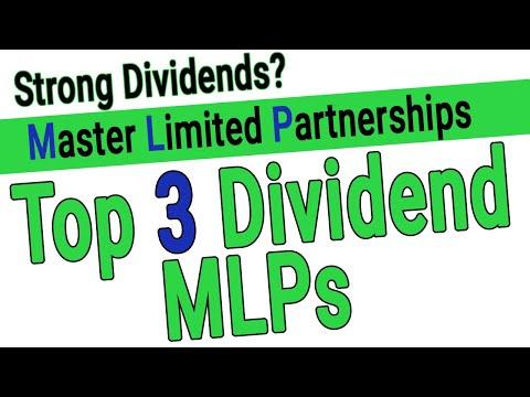 Top 3 Dividend MLPs - High Dividend Master Limited Partnerships - High Dividend Stocks For 2020