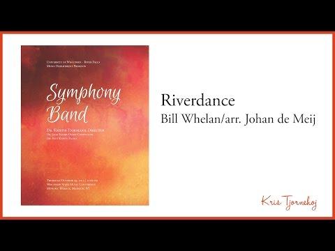 Bill Whelan/arr. Johan de Meij - Riverdance