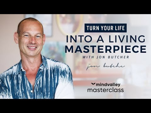 Turn Your Life Into A Living Masterpiece - Mindvalley Masterclass Trailer