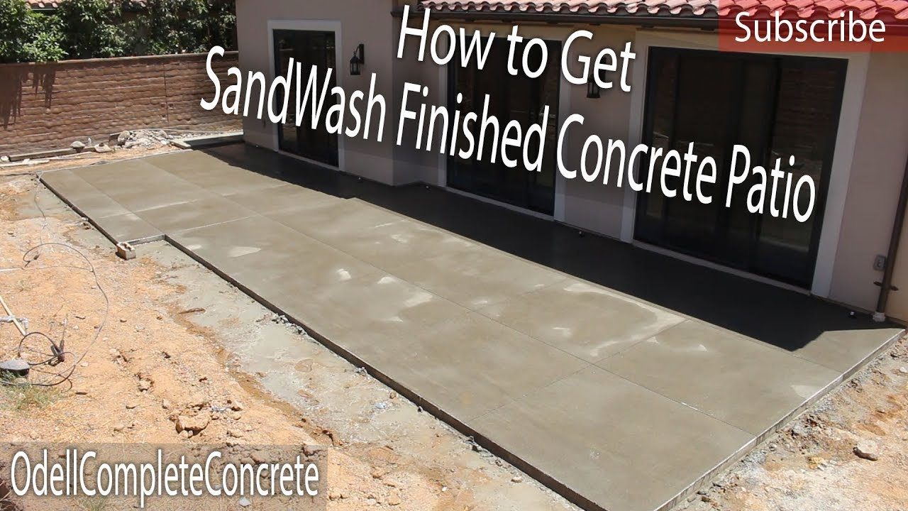 How to get a sandwash finished concrete patio